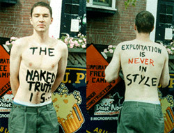 The Naked truth is... Exploitation is never in style